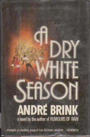A Dry White Season André Brink