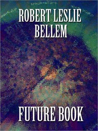 Future Book  by  Robert Leslie Bellem