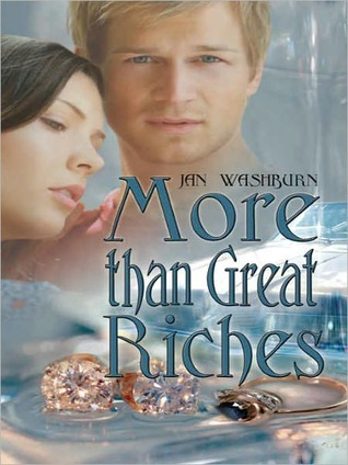 More Than Great Riches Jan Washburn