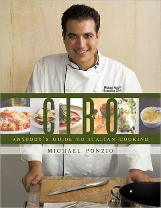 Cibo: Anybodys Guide to Italian Cooking  by  Michael Ponzio