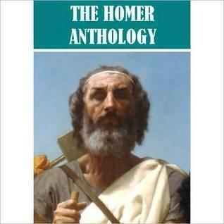 The Homer Anthology Homer