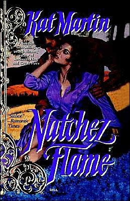 Natchez Flame (Southern Series #3)  by  Kat Martin
