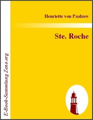 Godwie-Castle: Aus Den Papieren Der Herzogin Von Nottingham  by  Henriette Von Paalzow