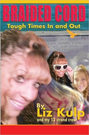 Braided Cord - Tough Times In and Out Liz Kulp