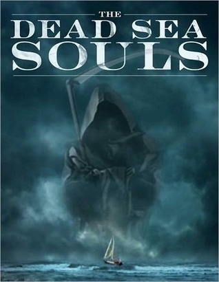 The Dead Sea Souls  by  David  Gilman