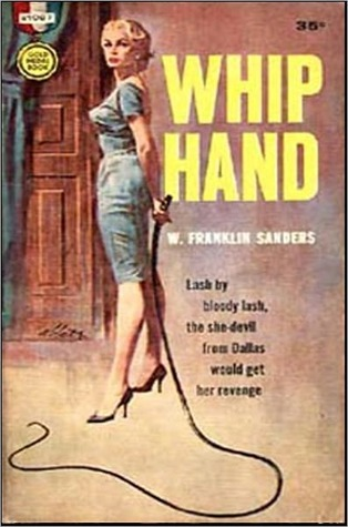 The Whip Hand  by  Charles Willeford