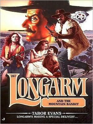 Longarm and the Mountain Bandit (Longarm, #267) Tabor Evans