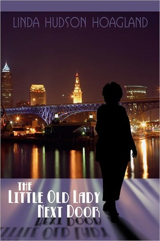 The Little Old Lady Next Door  by  Linda Hoagland