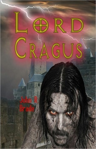 Lord Cragus  by  John R Brade