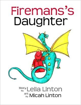 Firemans Daughter Leila Linton