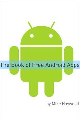 Book of Free Android Apps  by  Mike Haywood