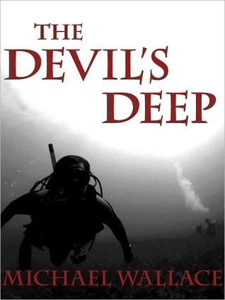 The Devils Deep Michael  Wallace