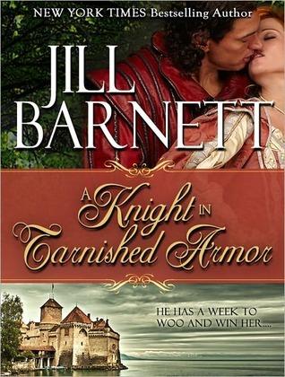 A Knight in Tarnished Armor (Three Sisters Trilogy, #2) Jill Barnett