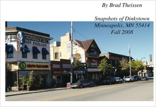 Snapshots of Dinkytown, Minneapolis MN 55414, Fall 2008  by  Brad Theissen