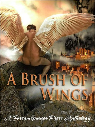 A Brush of Wings: A Dreamspinner Press Anthology  by  Anne Regan