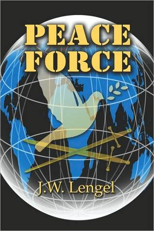 Peace Force J. W. Lengel