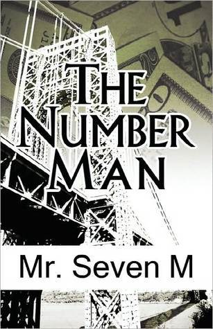 The Number Man Mr. Seven M.