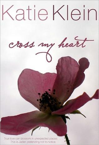 Cross My Heart (Cross My Heart, #1)  by  Katie Klein