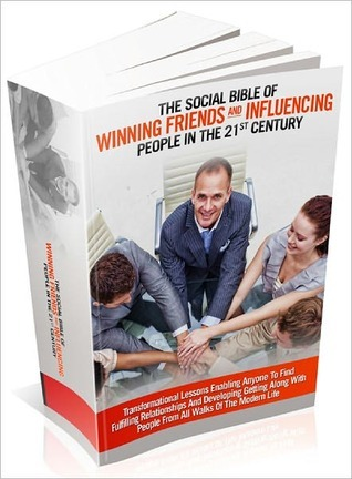 Winning Friends And Influencing People In The 21st Century Lou Diamond