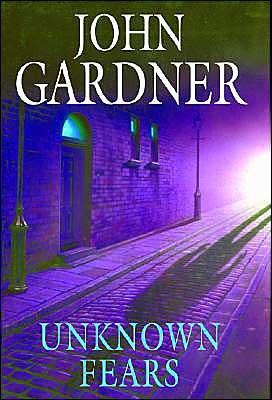 Unknown Fears John Gardner