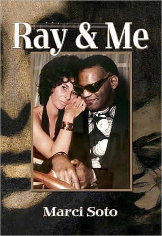 Ray & Me  by  Marci Soto