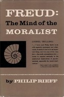Freud: The Mind of the Moralist  by  Philip Reiff