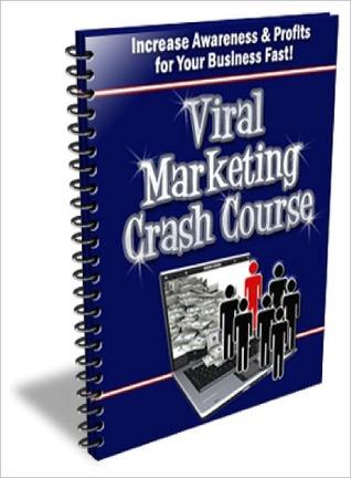 Viral Marketing Crash Course  by  Lou Diamond