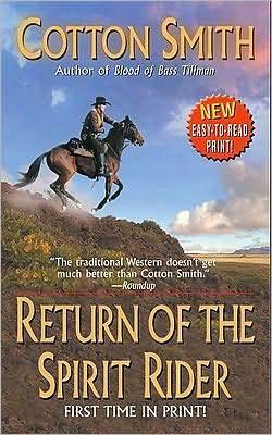 Return of the Spirit Rider  by  Cotton Smith