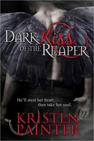 Dark Kiss Of The Reaper Kristen Painter