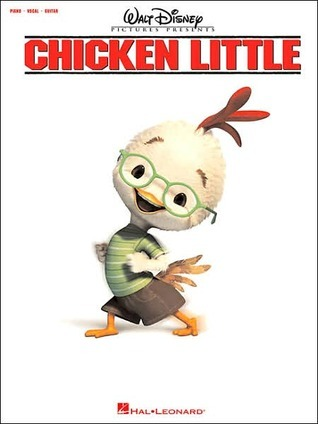 Chicken Little: Walt Disney Pictures Presents Hal Leonard Publishing Company