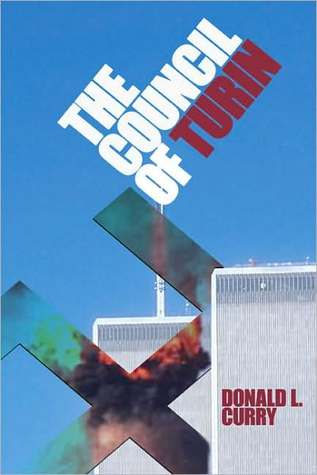 The Council of Turin  by  Donald L. Curry