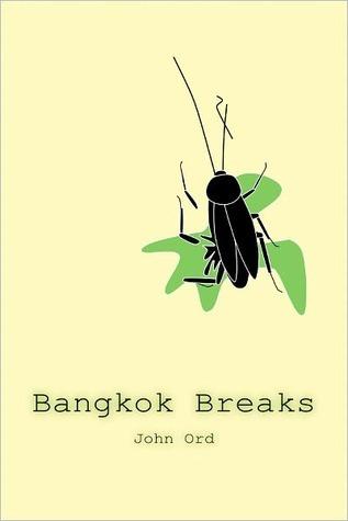 Bangkok Breaks  by  John  Ord