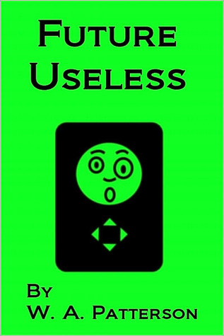 Future Useless W.A. Patterson