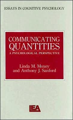 Communication Qualities: A Psychological Perspective  by  Linda M. Moxey
