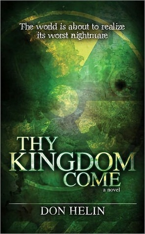 Thy Kingdom Come Don Helin