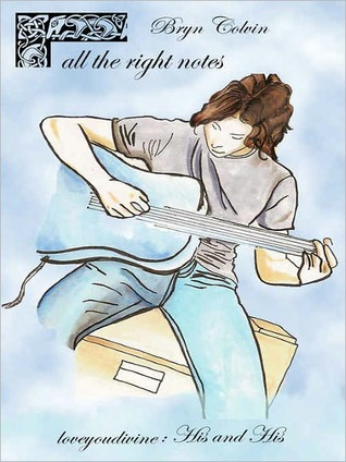 All The Right Notes  by  Bryn Colvin