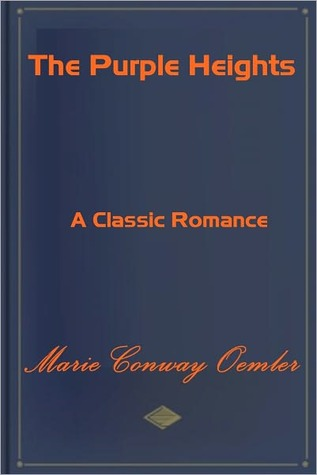 The Purple Heights Marie Conway Oemler