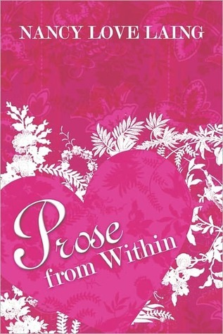 Prose from Within Nancy  Love Laing