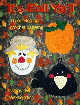 Its Fall Yall Potholder Crochet Pattern  by  Sharon Santorum