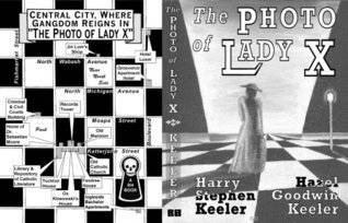 The Photo of Lady X  by  Harry Stephen Keeler