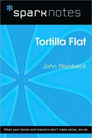 Tortilla Flat (SparkNotes Literature Guide Series) SparkNotes
