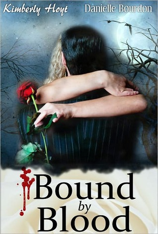Bound By Blood Kimberly Hoyt