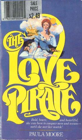 The Love Pirate Paula Moore