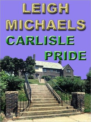Carlisle Pride  by  Leigh Michaels