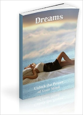 Dreams: Unlock the Power of Your Mind Anonymous