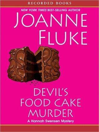 Devils Food Cake Murder (Hannah Swensen, #14) Joanne Fluke