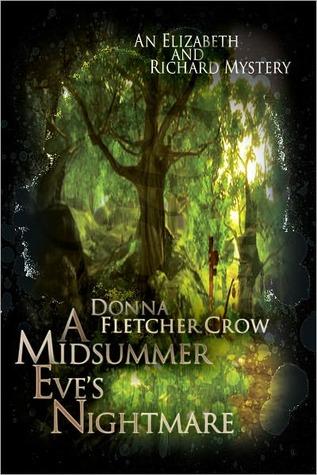 A Midsummer Eves Nightmare (An Elizabeth & Richard Mystery #2)  by  Donna Fletcher Crow