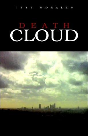 Death Cloud Pete Morales