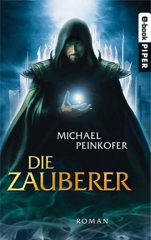 Die Zauberer  by  Michael Peinkofer
