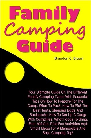 Family Camping Guide Brandon C. Brown